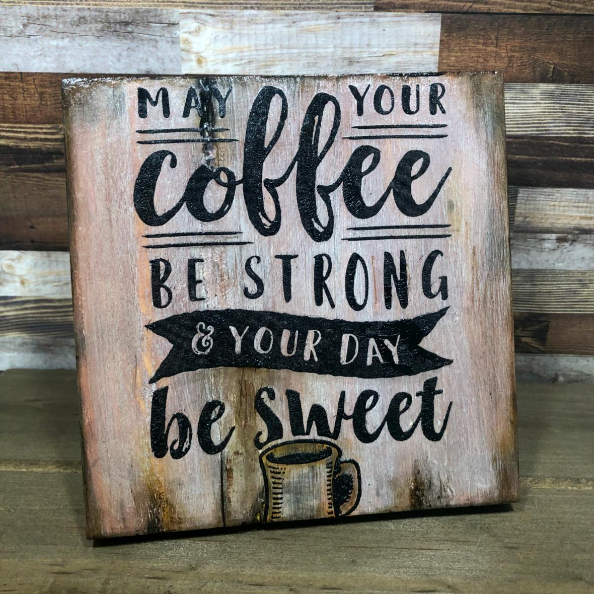 Scorch pen coffee sign